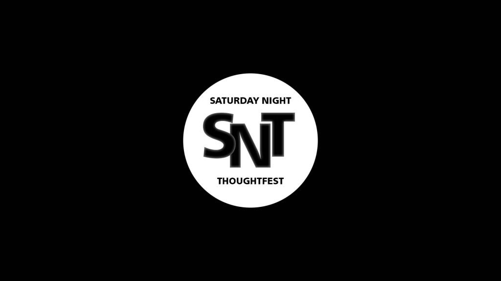 Saturday Night ThoughtFest Debut
